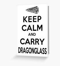 Keep Calm: Dragonglass (Black) Greeting Card