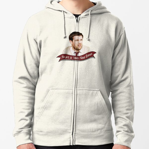 You are so Times New Roman Zipped Hoodie