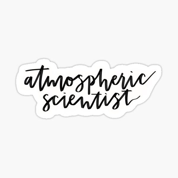 Atmospheric scientist calligraphy Sticker
