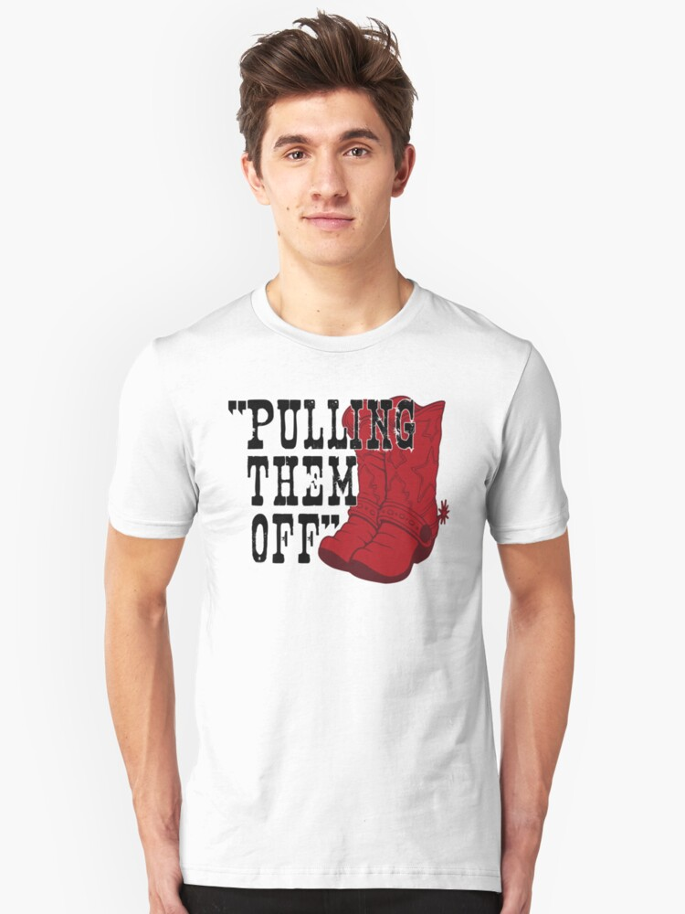 Pulling Them Off Unisex T-Shirt Front