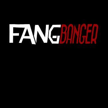 FangBanger T-Shirt by sdaggett