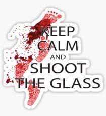 keep calm and shoot the class Sticker