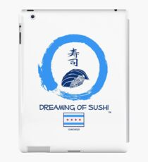 Dreaming of Sushi - Chicago 2 iPad Case/Skin