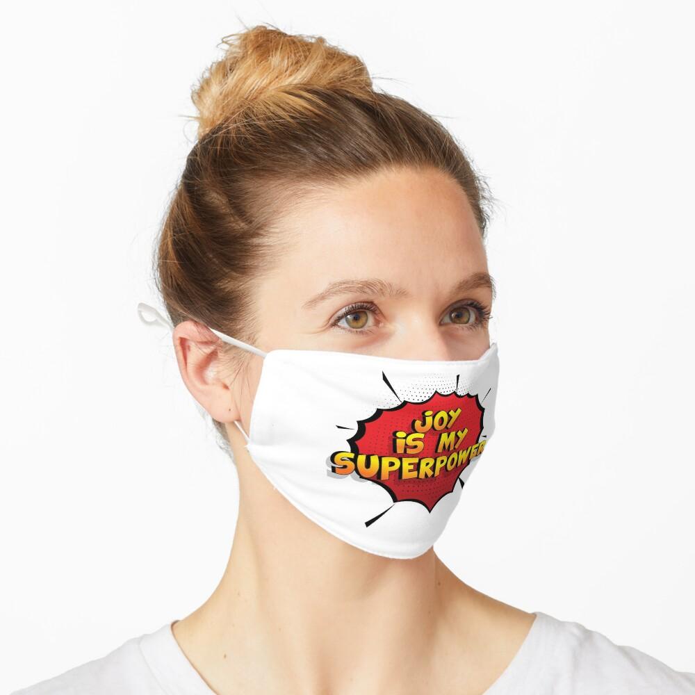 Joy ist mein Superpower Lustiges Joy Designgeschenk Maske