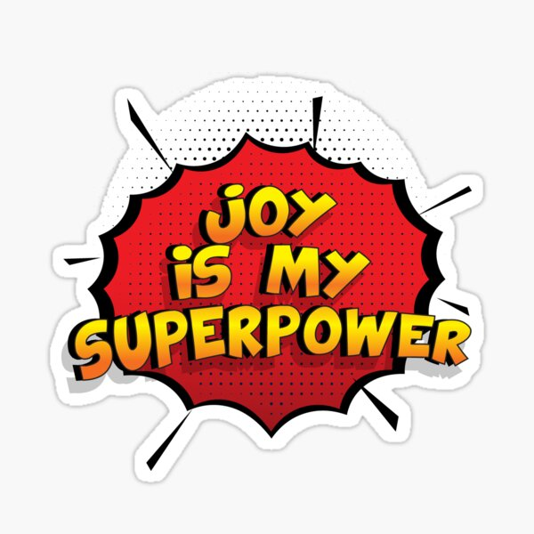 Joy ist mein Superpower Lustiges Joy Designgeschenk Sticker