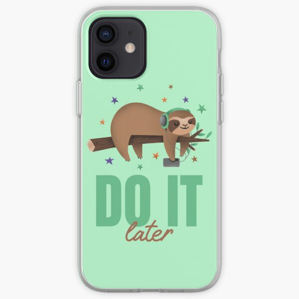 Do it later lazy sloth iPhone Soft Case