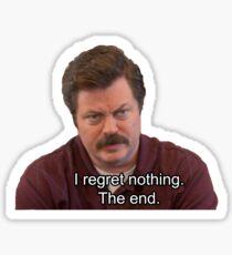 Ron Swanson- I Regret Nothing Sticker