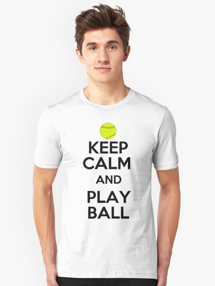 Keep Calm and Play Ball - Softball Unisex T-Shirt Front