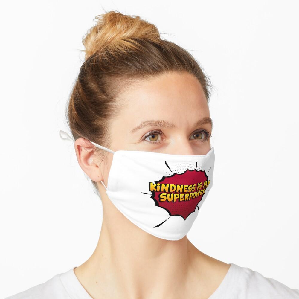 Kindness ist mein Superpower Lustiges Kindness Designgeschenk Maske