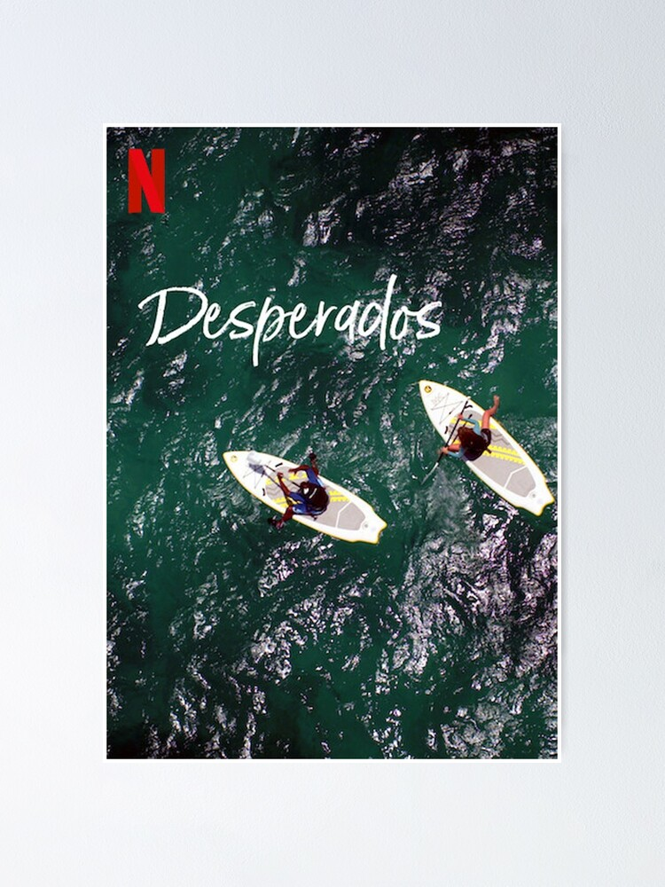 Desperados 2020 Movie Poster By Toniimler Redbubble