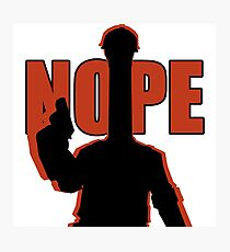 "RED ""NOPE"" Engineer - Team Fortress 2 Photographic Print"