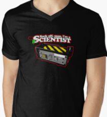 Back off, man. I'm a scientist. Men's V-Neck T-Shirt