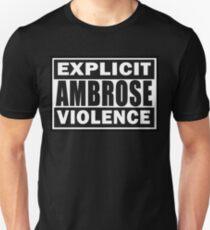 Explict Ambrose Violence T-Shirt