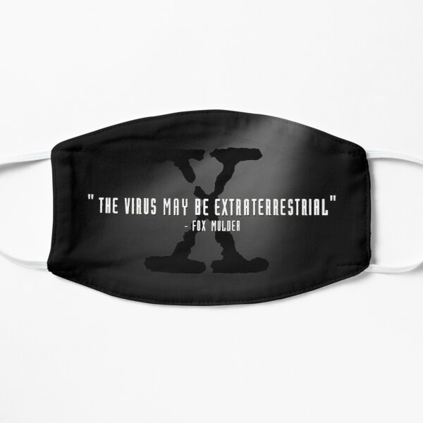 The Virus May Be Extraterrestrial - Mulder Flat Mask