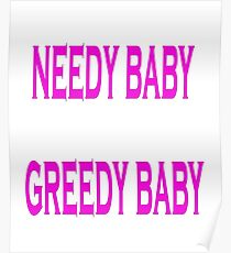 Needy Baby Greedy Baby Poster
