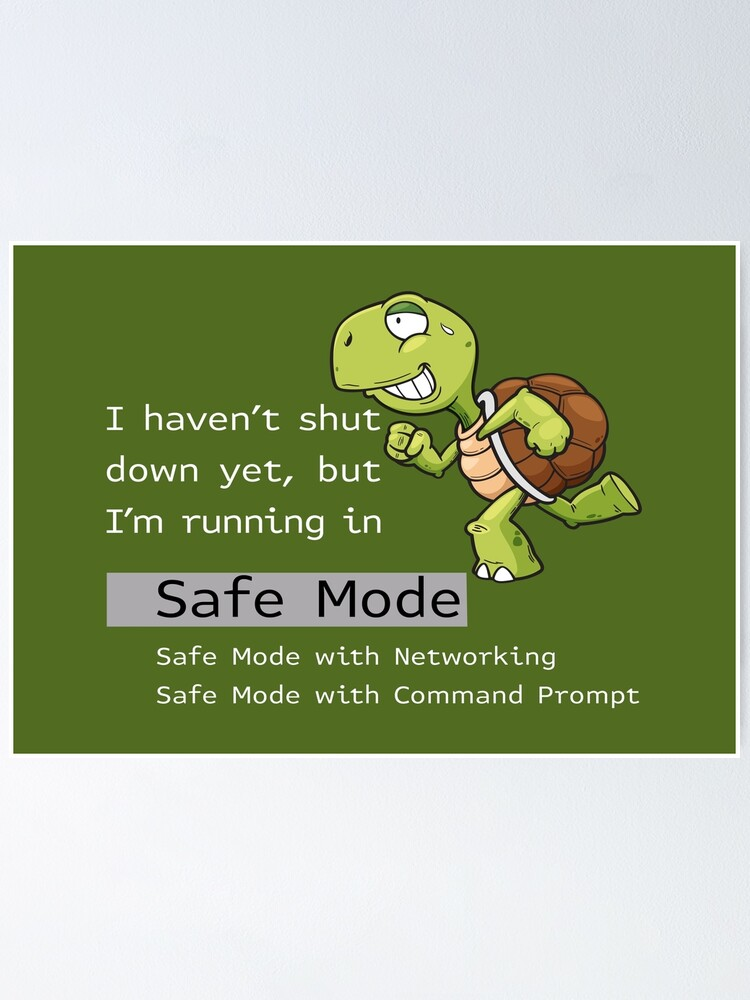 Alternate view of Running in Safe Mode. Poster