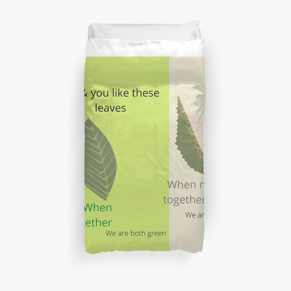 me,you are leaves Duvet Cover