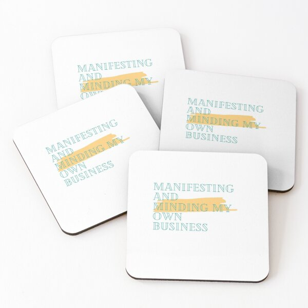 Manifesting & Minding.... Coasters (Set of 4)