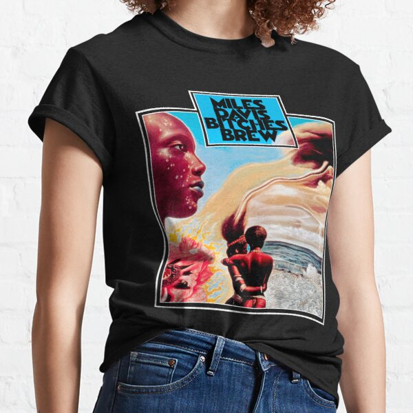 Bitches Brew Classic T-Shirt