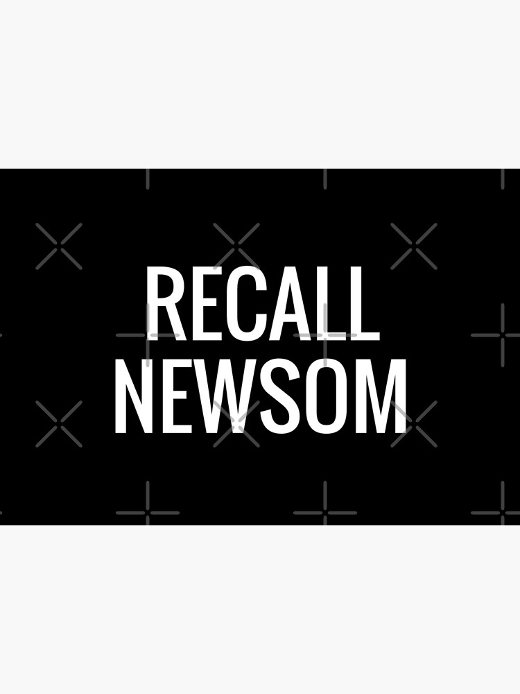 RECALL NEWSOM by nugget4000
