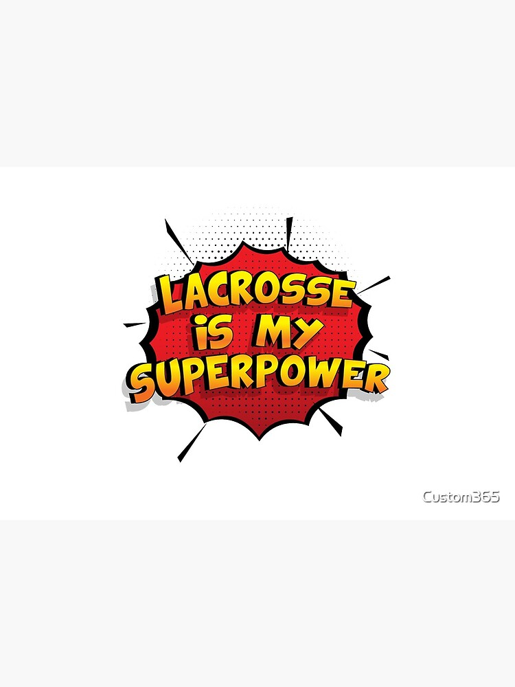 Lacrosse ist mein Superpower Lustiges Lacrosse Designgeschenk von Custom365