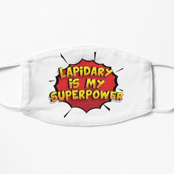 Lapidary ist mein Superpower Lustiges Lapidary Designgeschenk Flache Maske
