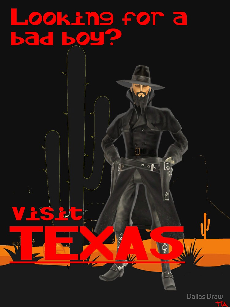 looking for a bad boy? visit Texas vacation  by tiaknight