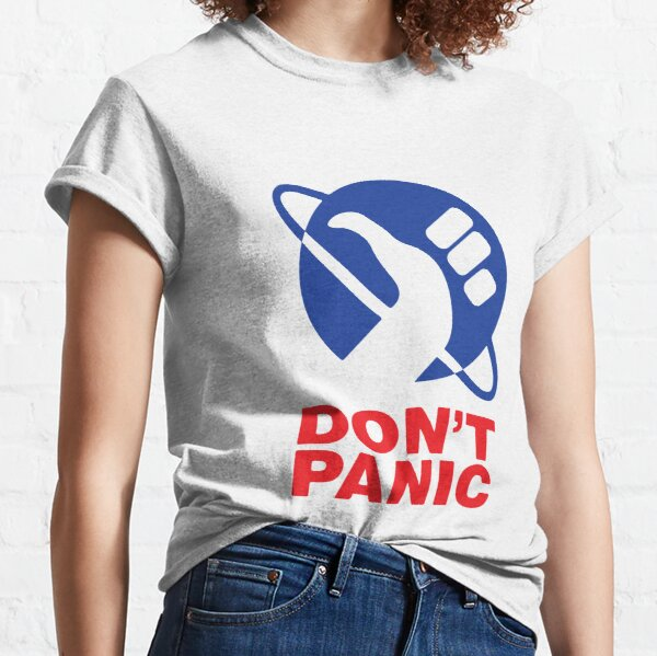 Don't Panic - (The Hitchhiker's Guide to the Galaxy) Classic T-Shirt