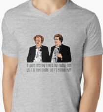 """Step Brothers - """"If You're Referring to Me..."""" Men's V-Neck T-Shirt"""