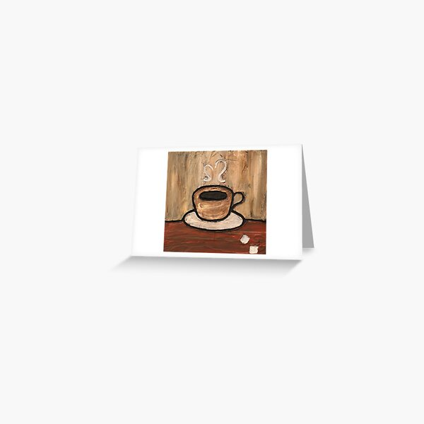 Mixed Media Coffee Cup Painting Greeting Card