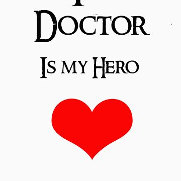 The Doctor is my hero by Andesharnais