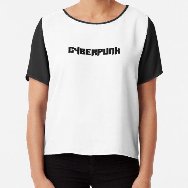 CyberPunk #cyber001w Chiffon Top