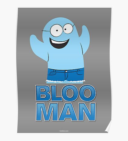 Bloo Man Poster
