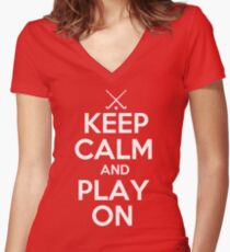 Keep Calm and Play On - Field Hockey Women's Fitted V-Neck T-Shirt
