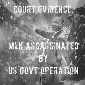 Court Finding: MLK Killed by Gov.  by metalogicon