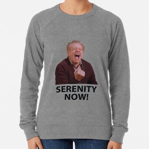 Frank Costanza - Serenity Now Lightweight Sweatshirt