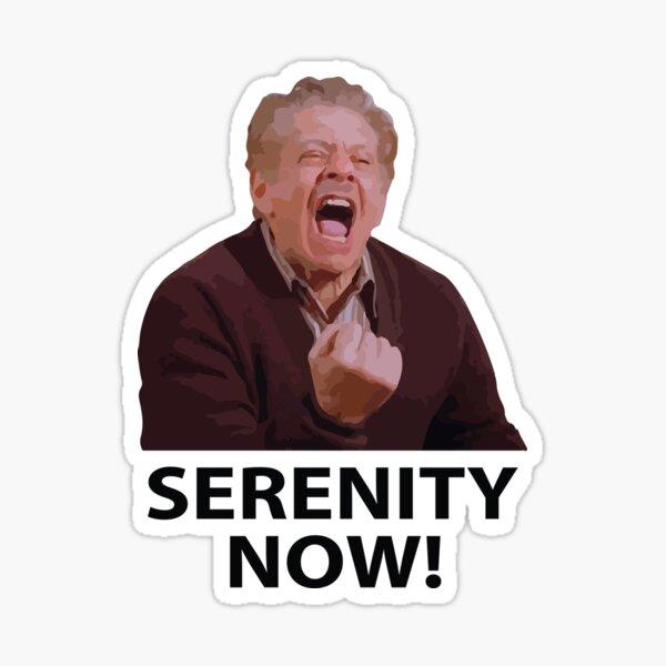 Frank Costanza - Serenity Now Sticker