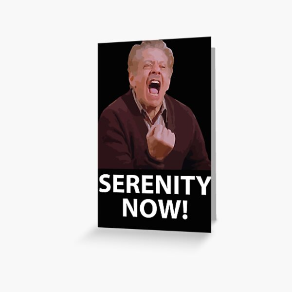 Frank Costanza - Serenity Now Tarjetas de felicitación