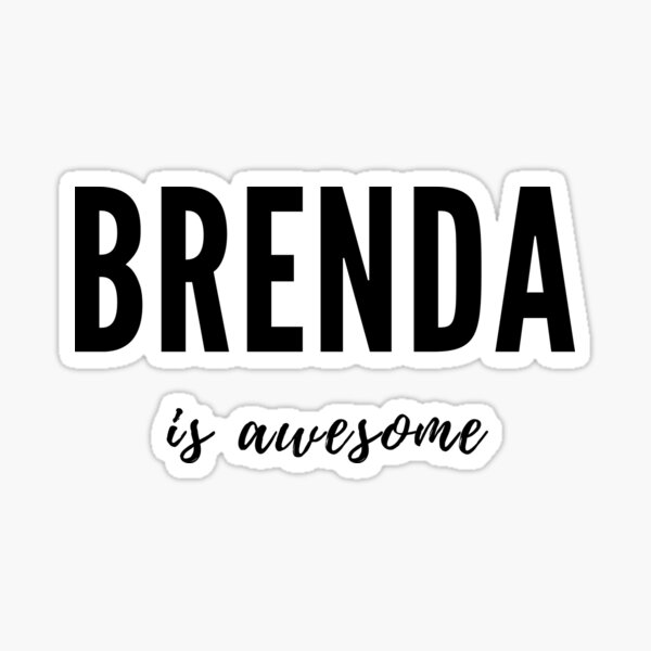 Brenda is Awesome Sticker
