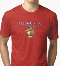It's Not That  Farfetch'd Tri-blend T-Shirt