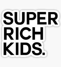 Super Rich Kids Sticker