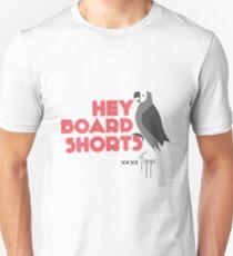 PRETTY LITTLE LIARS TIPPI THE BIRD 'HEY BOARD SHORTS' Unisex T-Shirt