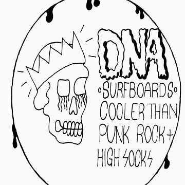 Cooler Than Punk Rock And High Socks by DNASurfboards