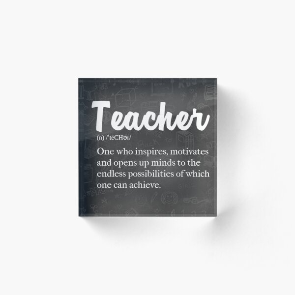 Teacher Defined: Proud to be a Teacher Acrylic Block
