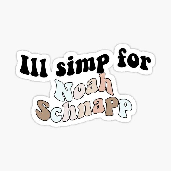 Ill simp for Noah Schnapp Sticker