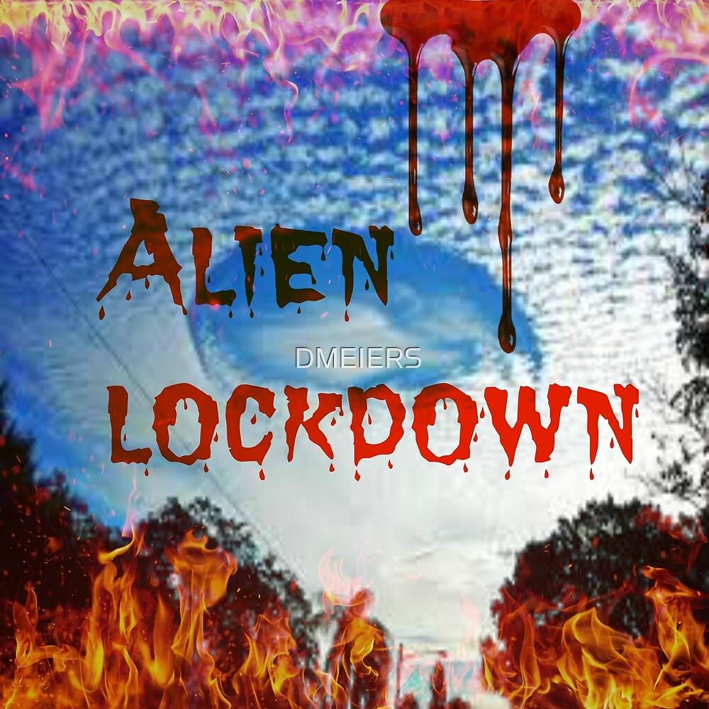 alien lockdown by DMEIERS