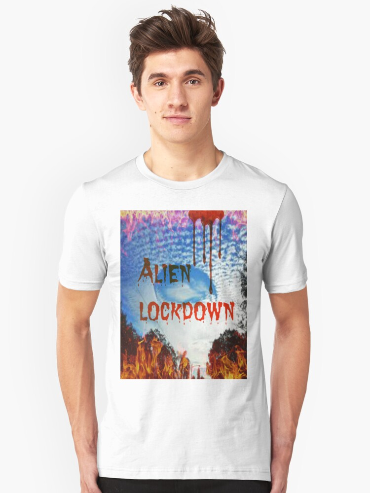 alien lockdown Unisex T-Shirt Front