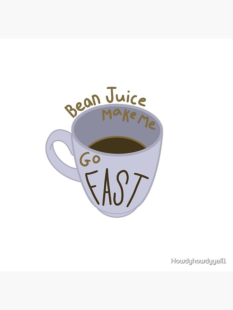Coffee Mug by Howdyhowdyyall1