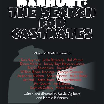 Manhunt: The Search for Castmates by MovieVigilante