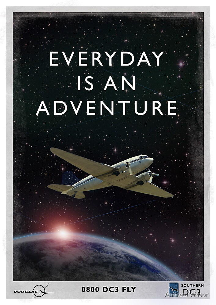 Everyday is an Adventure by Andrew Wilson